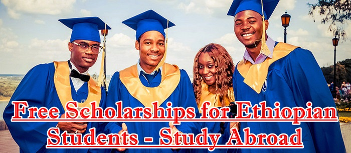free scholarship for Ethiopian Students