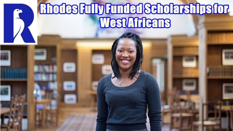 Apply Here Rhodes Fully Funded Scholarships for West Africans – Study in UK