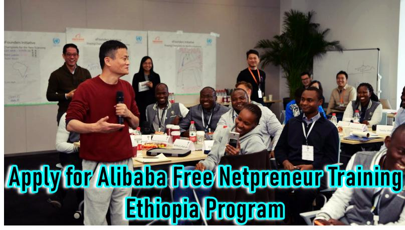 Apply for Alibaba Free Netpreneur Training Ethiopia Program – See Application Details Here